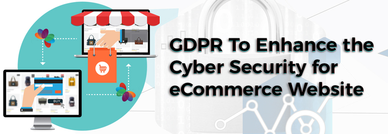 GDPR To Enhance the Cyber Security for eCommerce Website